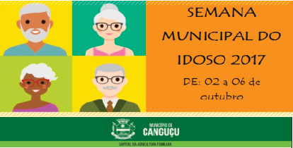 Semana Municipal do Idoso.